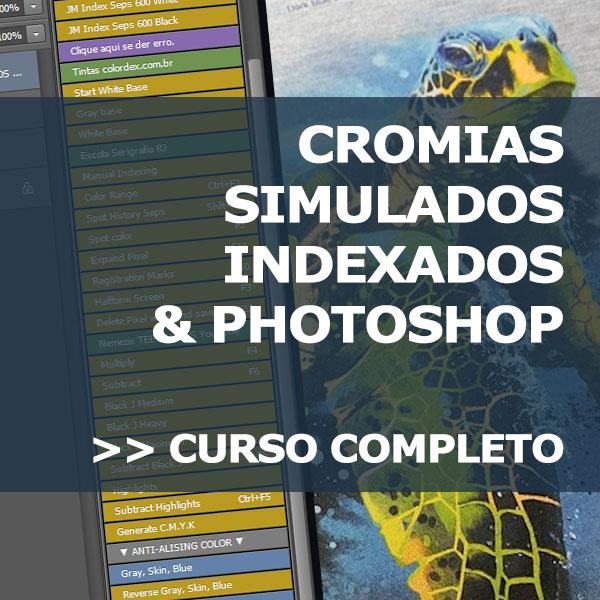 Curso Cromias, Simulados e Indexados Escola Serigrafia Online